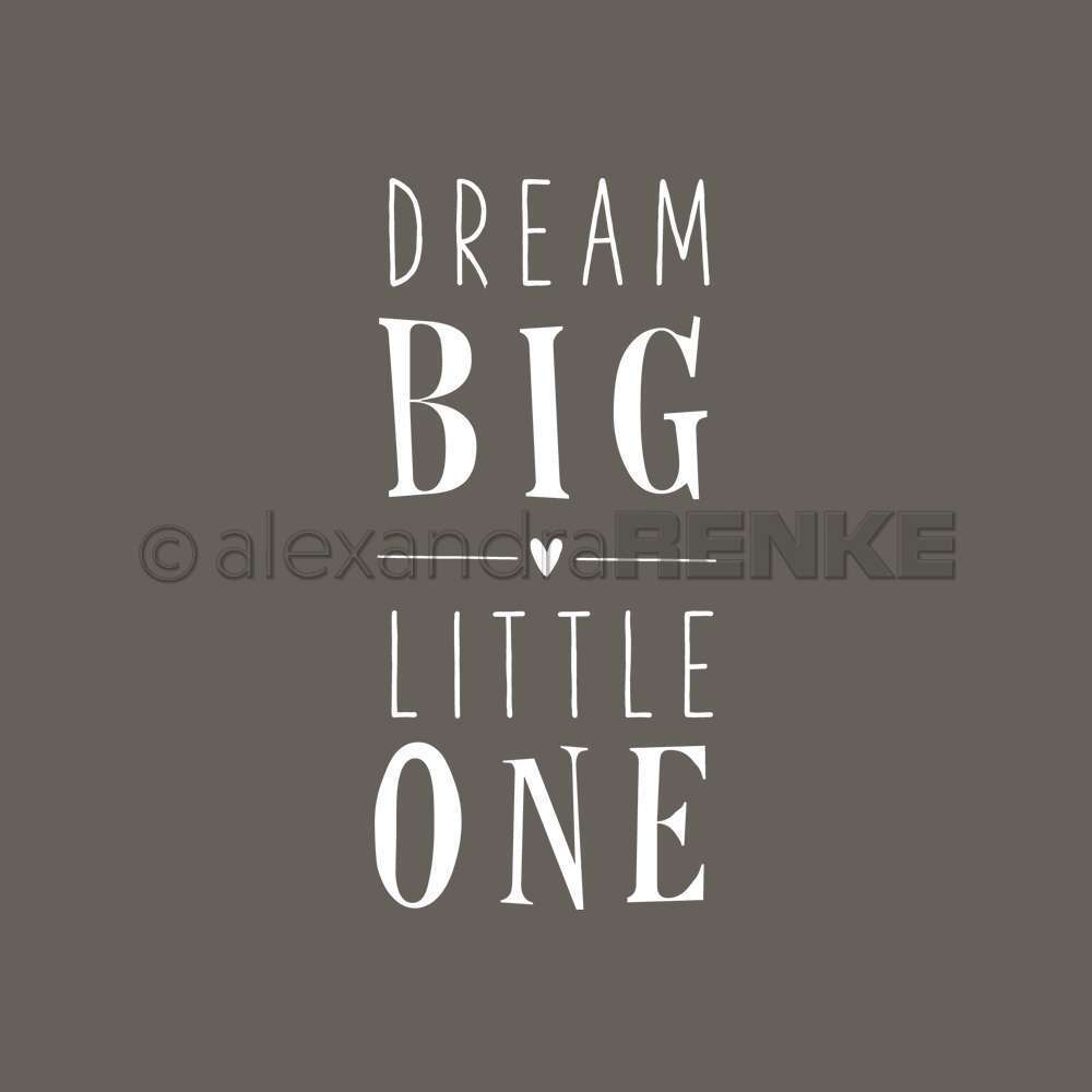 A. RENKE - Timbro  'Dream Big Little One'