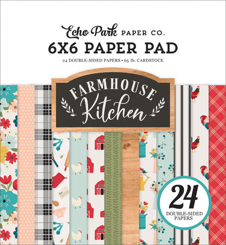 ECHO PARK - Farmhouse Kitchen 6X6 PAPER PAD